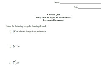 Calculus Quiz - Integration by Alg Sub 5 - Exp Integrands w/ Solns