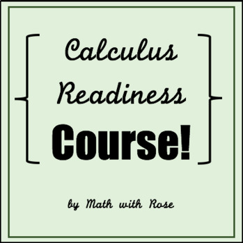 Calculus Readiness Course