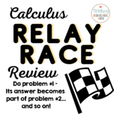 Calculus Relay Race End of Year Review