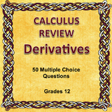 Calculus Review, Derivatives, 50 Multiple Choice Questions, Editable