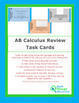 Calculus: AB Review Task Cards