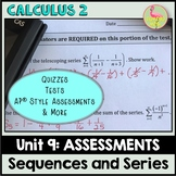 Sequences and Series Assessments (Calculus 2 - Unit 9)
