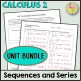 Sequences and Series MEGA Bundle (Calculus 2 - Unit 9)