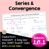 Series and Convergence (BC Calculus - Unit 10)