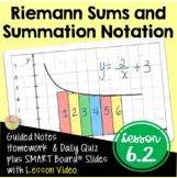 Riemann Sums and Sigma Notation (Calculus - Unit 6)