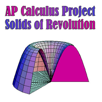 Calculus solids of revolution teaching resources teachers pay teachers calculus solids of revolution project calculus solids of revolution project publicscrutiny Choice Image
