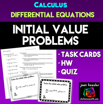 Calculus Integration Initial Value Differential Equations Task Cards plus HW