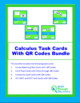Calculus Task Cards With QR Codes Bundle
