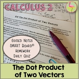 The Dot Product of Two Vectors (Calculus 2 - Unit 9)