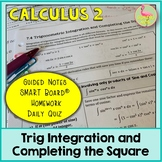 Calculus: Trigonometric Integration and Completing the Square