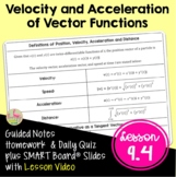 Velocity and Acceleration of Vector Functions (BC Calculus