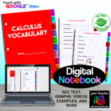 Calculus Vocabulary Digital Interactive Notebook with Google™ Distance Learning
