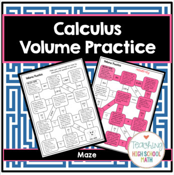 Calculus Volume Practice Maze By Teaching High School Math Tpt