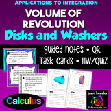 Calculus Volume of Revolution Disk and Washer Task Cards, Guided Notes, HW, QR