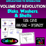 Calculus Volume of Revolution Disks, Washers, Shells Task Cards Organizer HW