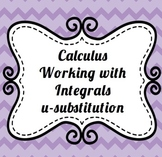 Calculus Working with Integration u-substitution