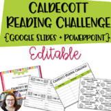Caldecott Reading Challenge EDITABLE {Google + Powerpoint}