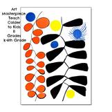 "Art Lesson Calder ""Spiral Magnitif"" K-6 Art History Biography ELA Common Core"