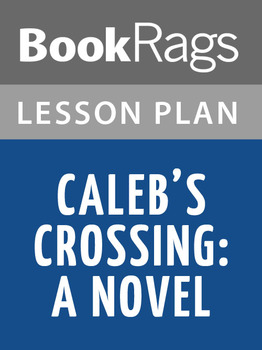 Caleb's Crossing: A Novel Lesson Plans
