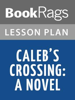 Caleb's Crossing: A Novel Lesson Plans