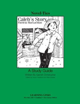 Caleb's Story - Novel-Ties Study Guide