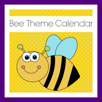 Bee Theme Calendar Set | Bee Themed Classroom