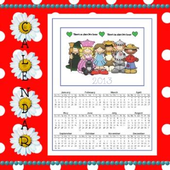 Calendar 2013: Yellow Brick Road