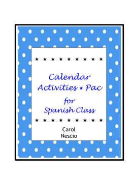 Calendar Activities * Pac For Spanish Class