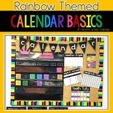 Calendar Basics Classroom Decor, Rainbow Themed