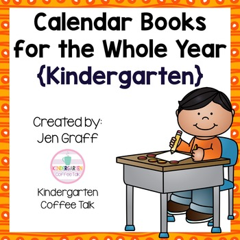 No Prep: Calendar Books for the Whole Year {Kindergarten}