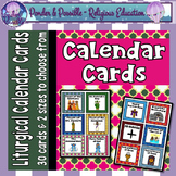 Calendar Cards ~ Catholic / Liturgical