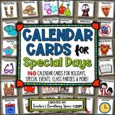 Calendar Cards for Special Days, Holidays and Classroom Events