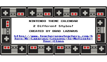 Nintendo Classroom Calendar- Perfect for a Video Game Theme!!!