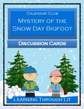 Calendar Club MYSTERY OF THE SNOW DAY BIGFOOT  - Discussion Cards