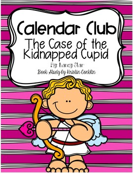 Calendar Club The Case of the Kidnapped Cupid