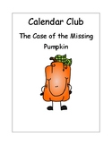 Calendar Club: The Case of the Missing Pumpkin