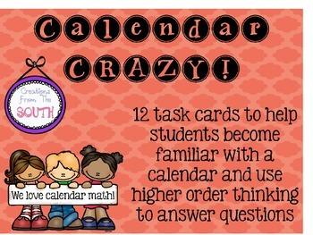 Calendar Crazy! Using a Calendar for Higher Order Thinking