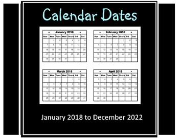 Calendar Dates Jan 2018 to Dec 2022