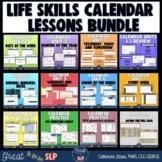 Life Skills Calendar Lessons Growing Bundle