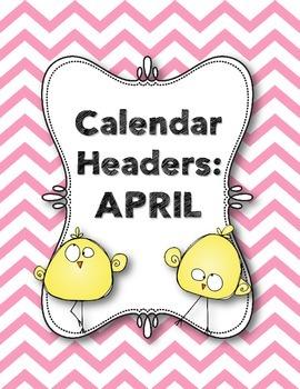 Calendar Headers: April