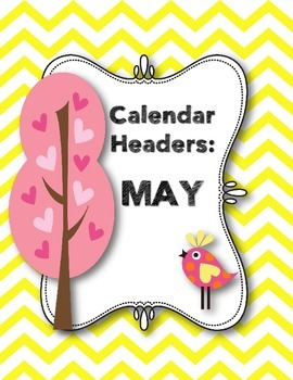 Calendar Headers: May