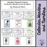 Calendar Headers and Numbers with Monthly Themes - French version
