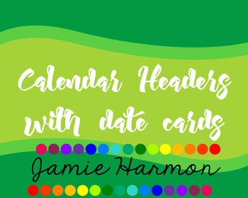 Calendar Headers with Date Cards in Blues and Greens
