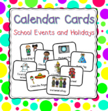 Calendar Holiday and School Event Cards
