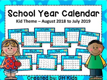 Calendar - Kids Theme - School Year Calendar 2018-19