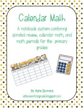 Calendar Math: A notebook system for calendar math, review, and math journals
