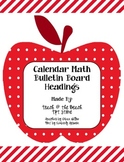 Calendar Math Bulletin Board Headings, Charts, & Graphs (R