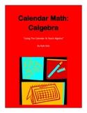"Calendar Math: Calgebra ""Using the Calendar To Teach Algebra"