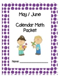 Calendar Math Packet - May & June