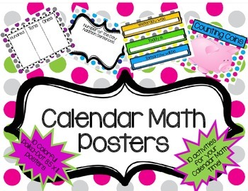 Calendar Math Posters- Polka-dot:10 Activity options for c